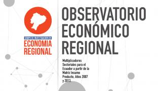 Multiplicadores sectoriales para el Ecuador a partir de la Matriz Insumo Producto. Años 2007 y 2013